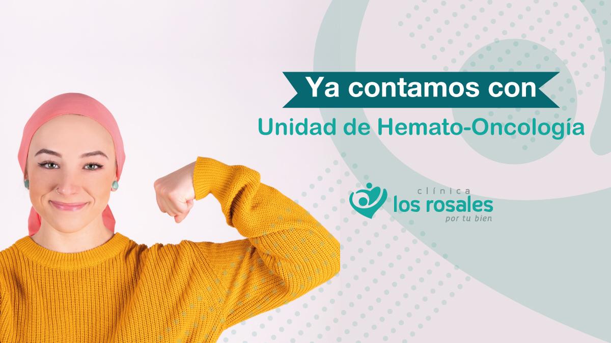 CONTAMOS CON UNIDAD HEMATO-ONCOLOGÍA